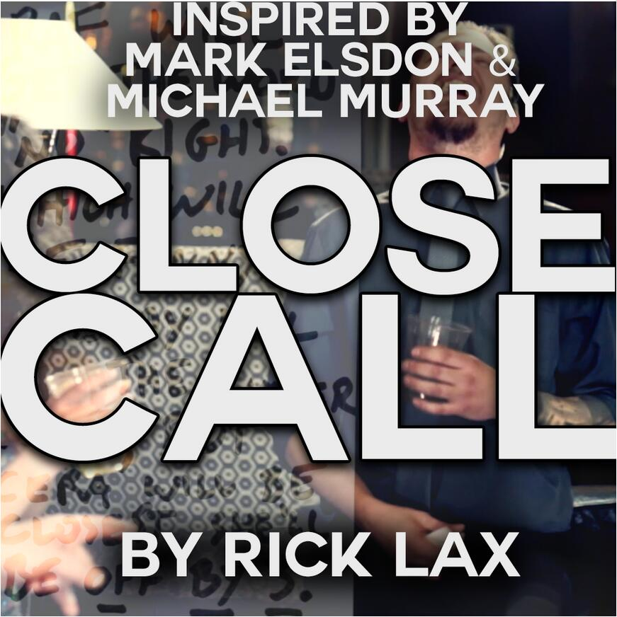 Close Call by Rick Lax -magic