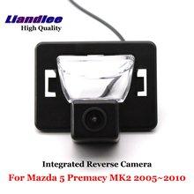 Liandlee For Mazda 5 Mazda5 Premacy MK2 2005~2010 Car Rear View Backup Parking Camera Reverse / SONY CCD HD Integrated