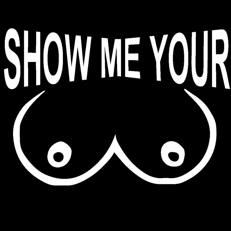 Show me your boobs sign