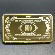 50 Pcs Non Magnetic The 500 dollars banknote 1 OZ 24K real gold plated badge 50 x 28 mm souvenir coin bullion bar