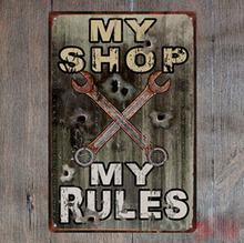 1 piece My shop my rules garage repair car Tin Plate Sign wall Room man cave Decoration Art Dropshipping Poster metal