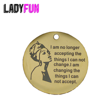 Ladyfun Peace Stainless Steel Charms-I Am No Longer Accepting The Things I Cannot Change ...Charm for jewelry making