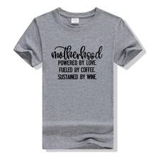 Shirt Gift for Mom Graphic Tees Top Women Motherhood T-Shirt Powered By Love Fueled Coffee Sustained Wine Mother Life