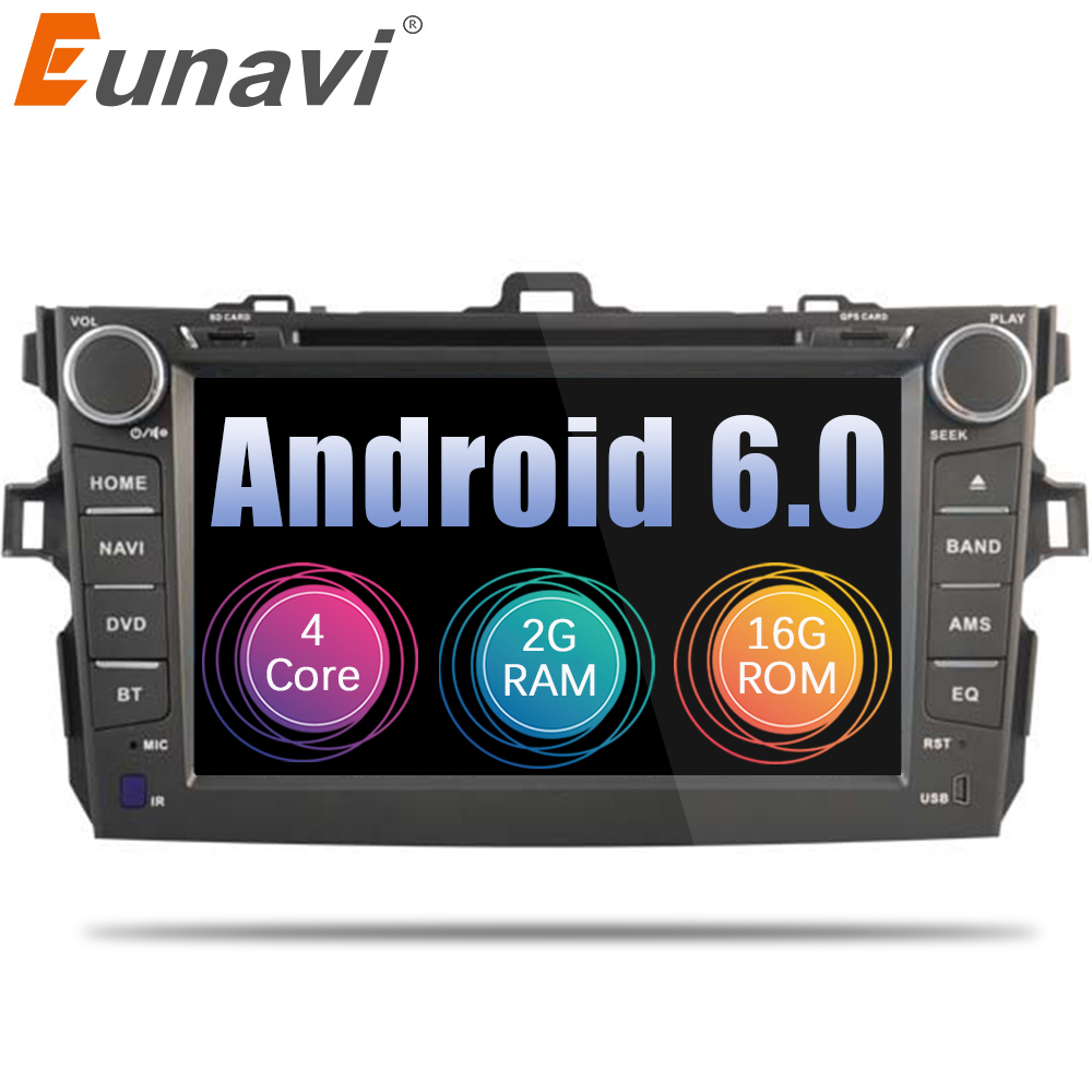 Eunavi 8 inch 2 Din Android 6.0 Car dvd DDR3 2G /4G LTE Quad Core Car Stereo GPS Radio Head Unit For Toyota Corolla 2006~2011 leewa 8 android 6 0 64bit ddr3 2g 32g 4g lte octa core car dvd gps radio head unit for great wall hover h3 h5 2010 2013