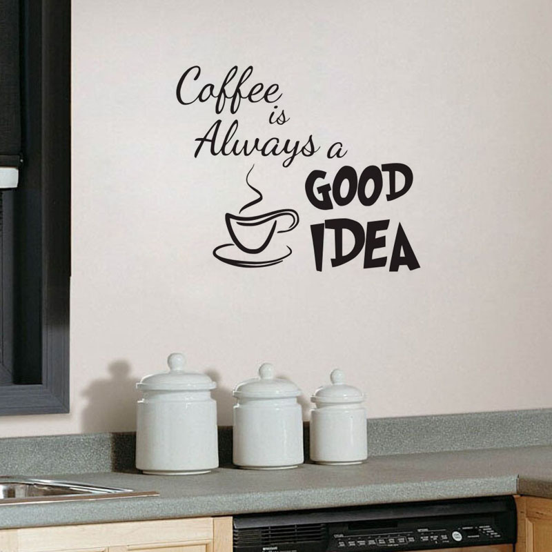 Coffee Is Always A Good Idea Wall Decals Vinyl Stickers Home Decoration  Wall Art Living Room Wall Kitchen Wall Sticker Quote In Wall Stickers From  Home ...