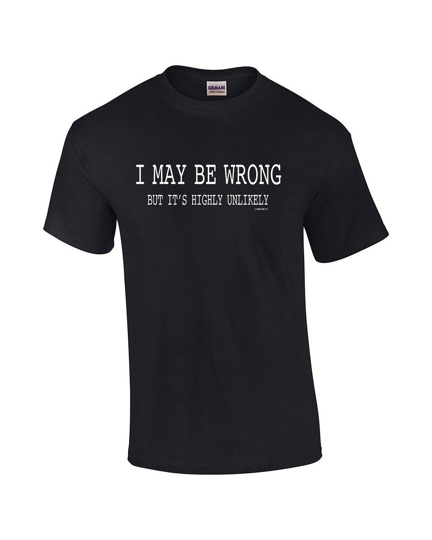 Black t shirt express - Black T Shirt Express Mens Funny Sayings Slogans T Shirt Express Business Colors I May