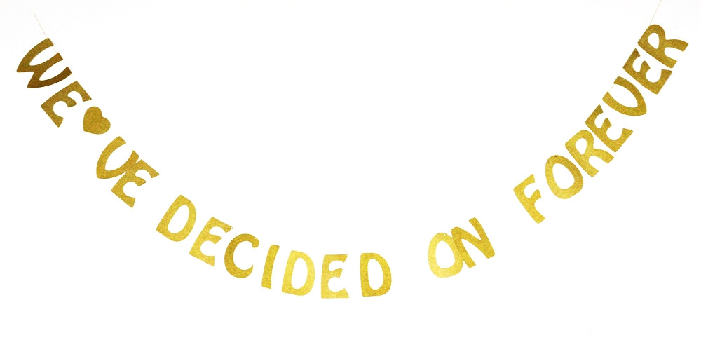 We ve Decided Forever Gold Glitter Wedding Banner Bridal Shower
