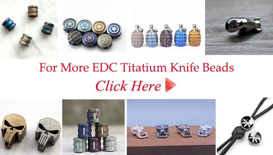 EDC Titatium Knife Beads