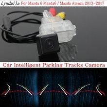 Людмила автомобиль интеллектуальные парковка треков Камера для Mazda 6 Mazda6/Mazda Atenza 2013 ~ 2017 HD Резервное копирование Обратный заднего вида Камера