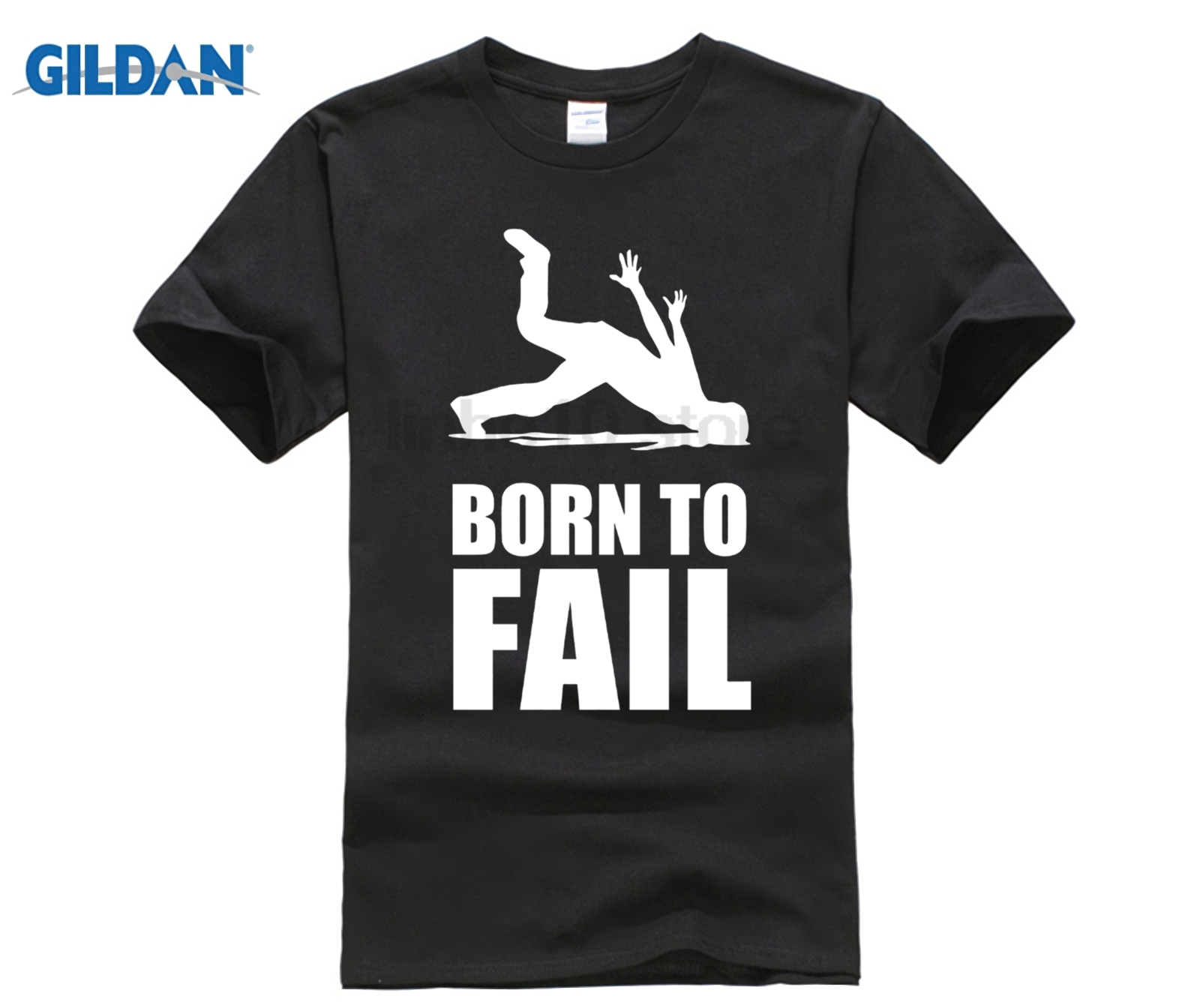 GILDAN 2018 Hot Sale 100% cotton Design T-Shirt Born to Fail Failer Misfortune Fun Funny Failure Dress female T-shirt