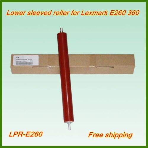 Freies verschiffen 10 stücke unteren druckrolle hochwertige lpr-e260 fixiereinheit druckrolle für lexmark...