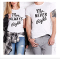 Best Matching T Shirt Mrs Always Right Mr Nerver Right harajuku Top Shirt camisetas mujer Couple  White T-Shirt 100% Cotton
