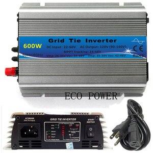Бразилия Быстрая доставка 600 Вт Сетка галстук инвертор MPPT функция 30V 36V Панель 22-60VDC до 110V или 230VAC Солнечная энергия микро инвертор