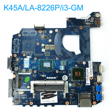 K45A LA-8226P with i3 CPU GM Motherboard For ASUS K45A K45VD K45V A85V Laptop Mainboard With i3U DDR3 REV 1.0 Test 100% work