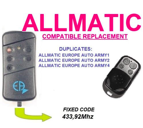 ALLMATIC EUROPE AUTO ARMY1, ARMY2, ARMY4 remote control replacement clone duplicator Fixed code 433MHz