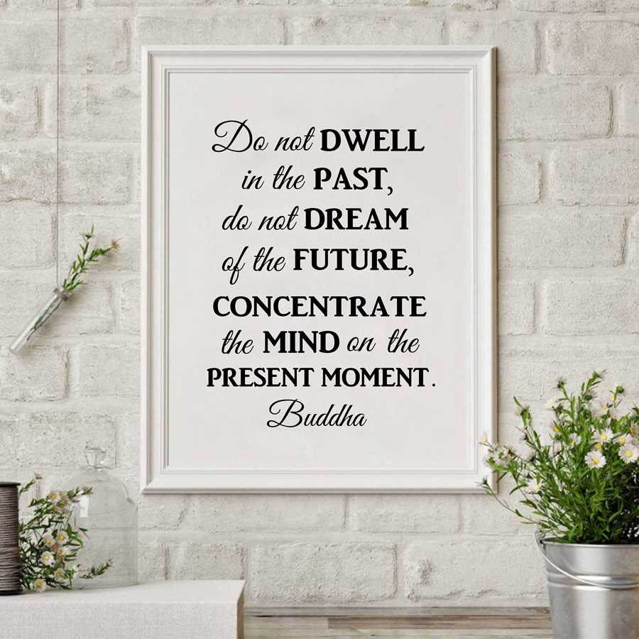 Buddha Philosophy Quote Wall Art Canvas Print Poster , Do not Dwell in the past Quote Prints Art Canvas Painting Home Decoration