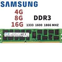 SAMSUNG 4G 8G 16G 2 GB 4GB 8GB 16GB 32 GB 64 GB DDR3 2RX4 PC3-10600R 12800R 14900R ECC REG 1333Mhz 1600Mhz 1866Mhz PC RAM de memoria del servidor RAM 1600