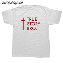 Christian T-Shirt  TRUE STORY BRO