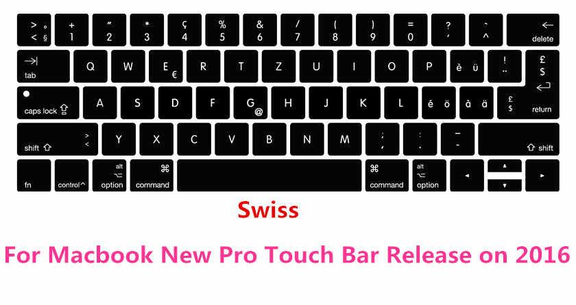 """Szwajcarska szwajcaria ue/US klawiatura silikonowa pokrywa Protector dla MacBook Pro 13 """"A1706 i Pro 15"""" A1707 z ekranem dotykowym 2016"""