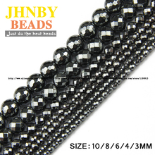 JHNBY AAA Natural Stone Black Hematite beads Round Faceted Loose beads Stone ball 3/4/6/8/10MM For Jewelry bracelet Making DIY