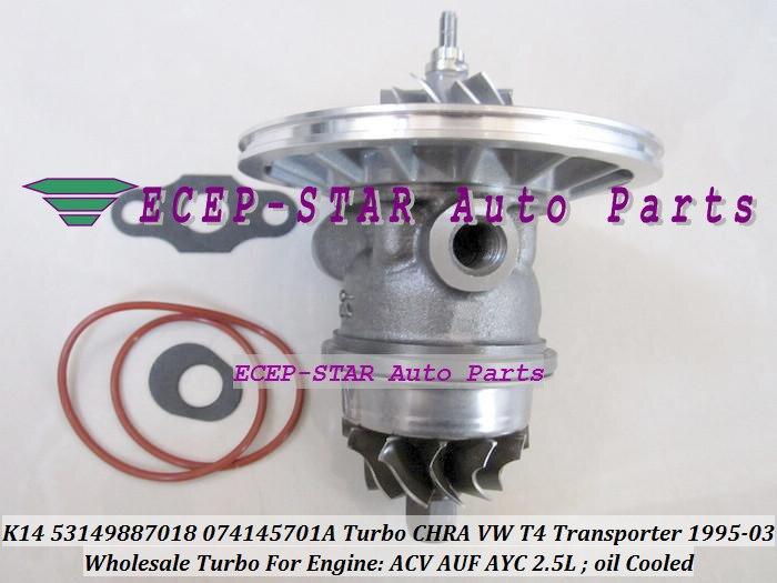 Turbo Cartridge CHRA K14 7018 53149887018 53149707018 074145701A Turbocharger For VW T4 Transporter ACV AUF AYC AJT AYN 2.5L TDI