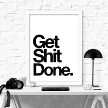Get shit done Quote Canvas Painting Poster, Wall Pictures For Living Room Decoration, cheap modern paintings