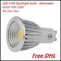100X DHL Nowy Wysoki Prześwit GU10 9 W 12 W 15 W LED COB reflektor lampa żarówka 110 V 220 V AC oświetlenie LED Ciepły/Zimny biały darmo wysyłka