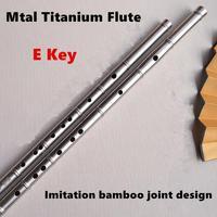 Titanium Metal Flute E Key Bamboo Joint Liked Chinese Dizi Flute Metal Flauta Profissional Music Instrument Self defense Weapon