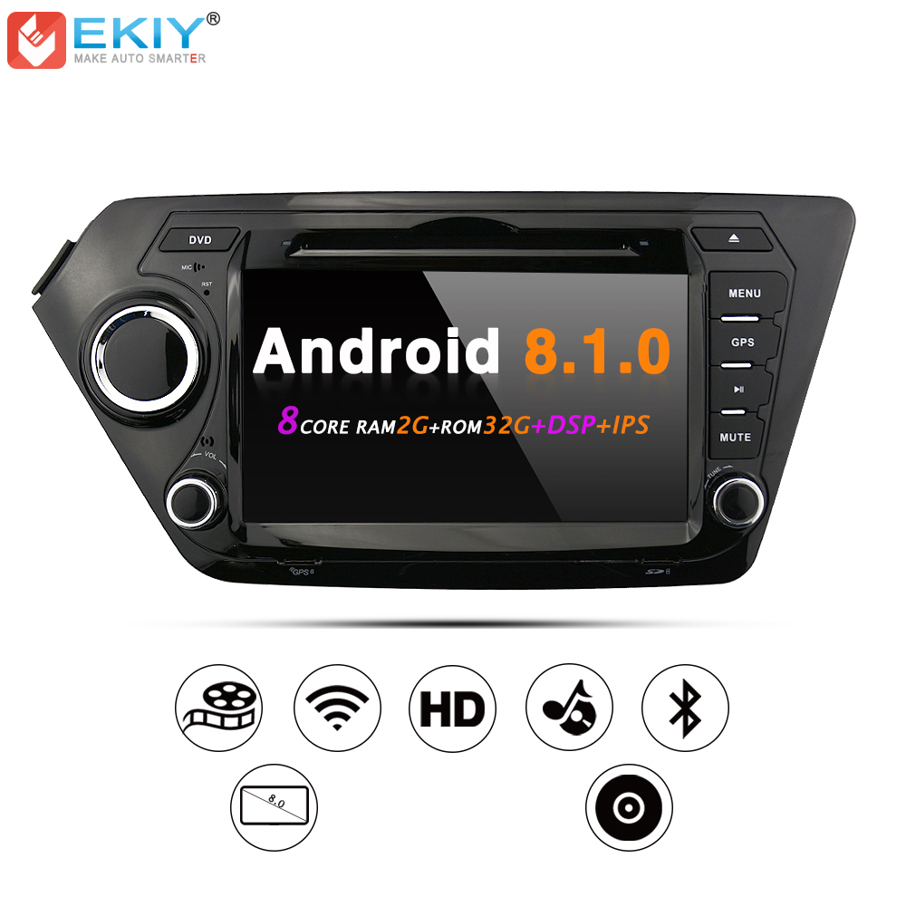 EKIY Voiture DVD GPS Navigation Radio Stéréo pour KIA RIO K2 Android 8.1.0 WiFi 4g USB Octa Core 2g 32g Multimédia Lecteur Tête Unités