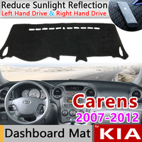 Para KIA Carens 2007 2008 2009 2010 2011 2012 UN Anti-Slip Mat Pad Cover Dashboard Dashmat Sombrinha Anti-UV acessórios tapete