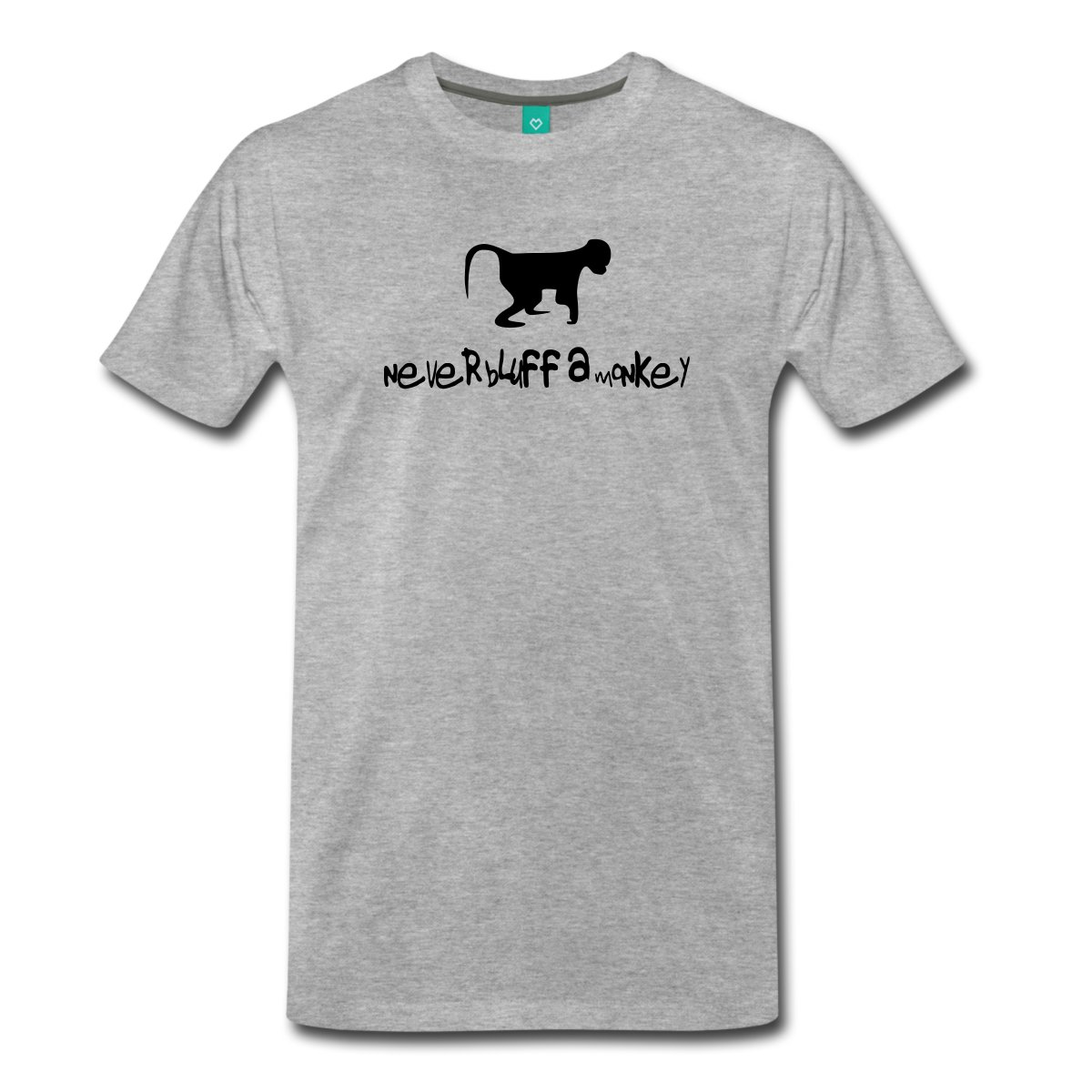 Never Bluff a Monkey - Poker Mens T-Shirt New Arrival Male Tees Casual Boy T-Shirt Tops Discounts 100% Cotton