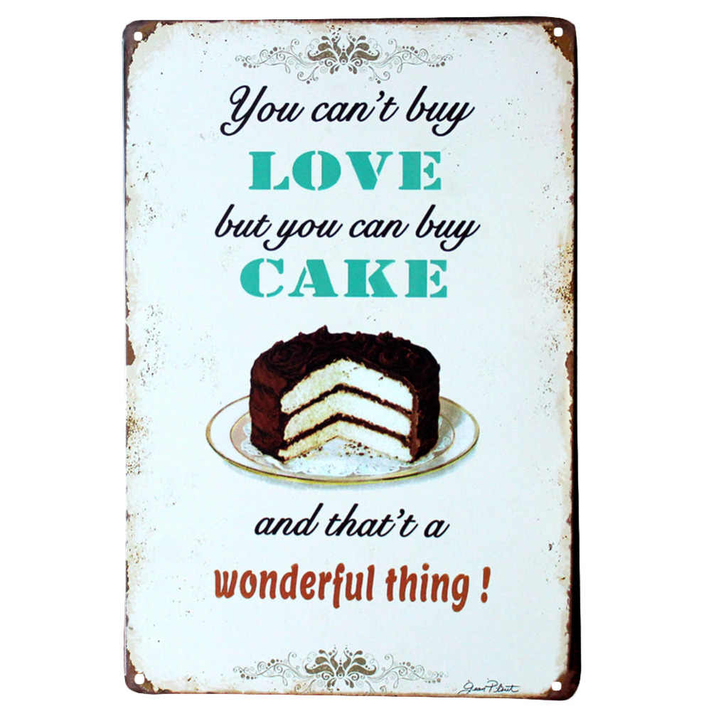 You can't buy love but you can buy cake and that's a wonderful thing wall decals metal tin signs plate painting  Wall stickers