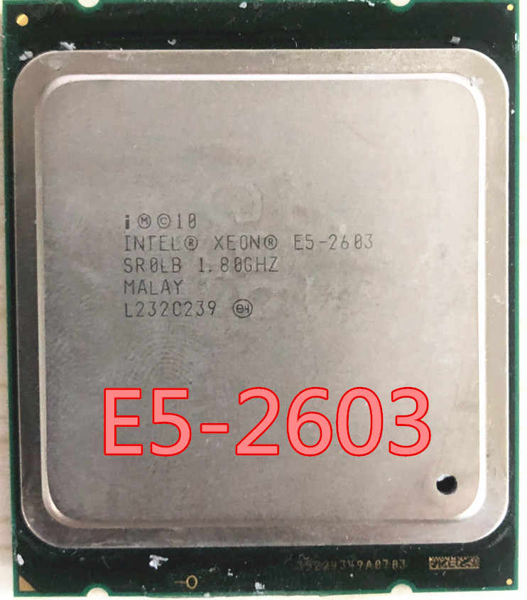 Intel Xeon E5-2603 E5 2603 CPU processor 1.80GHZ FCLGA2011 80W 10MB Quad-Core  E5 2603