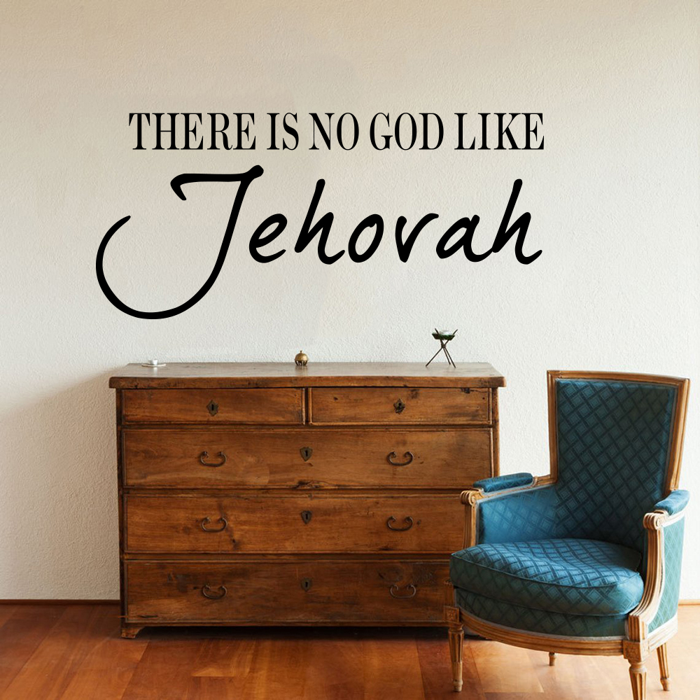 There Is No God Like Jehovah Wall Sticker Living Room Bedroom Bible Verse Jesus Religion Quote Wall Decal Kids Room Vinyl Decor image