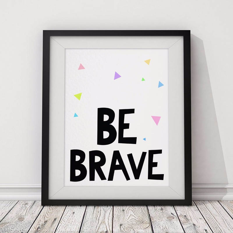 Be Brave Typography Poster ,Triangles Motivational Quotes Canvas Wall Picture Canvas Pri ...