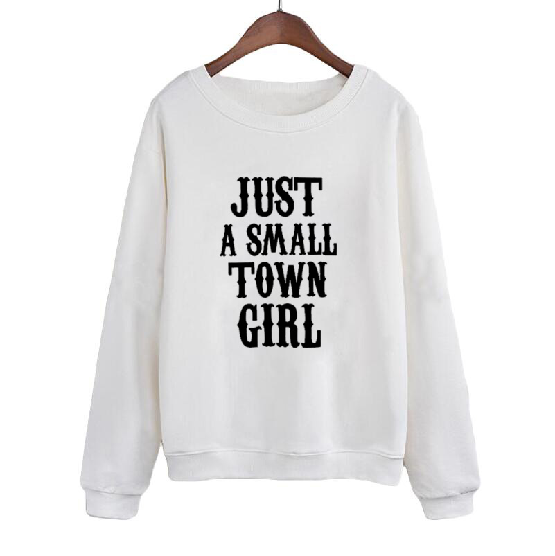 Funny Text Slogan Crewneck Hoodies Women Causal Pullover Just A Small Town Girl Sweatshirt Jumper Clothing Fashion image