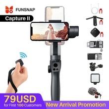 Funsnap Caputure 2 สมาร์ทโฟน 3 แกน Gimba กล้อง Gimbal สำหรับ IOS Andriod GoPro 7 6 5 EKEN Yi Gimbal ชุด LED MIC