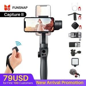 Image 1 - Funsnap Caputure 2 Smartphone 3 Axis Gimba eylem kamera Gimbal IOS android için Gopro 7 6 5 EKEN Yi Gimbal kiti ile LED mikrofon