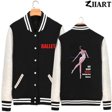 Ballet Dancer Life Eat Sleep Ballet Nothing Else Matters Girls Woman Full Zip Autumn Winter Fleece Baseball jackets ZIIART цена и фото