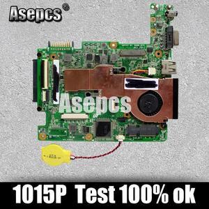 Asepcs EEE PC 1015P REV 1.3G Laptop motherboard For Asus 1015P 1015 Test original mainboard