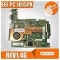 Материнская плата для ноутбука Asus EEE PC 1015PX REV1.4G  100% протестирована