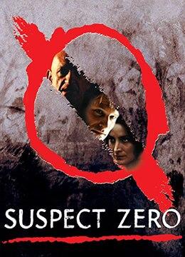 《零号嫌疑犯》2004年美国犯罪,恐怖,科幻电影在线观看