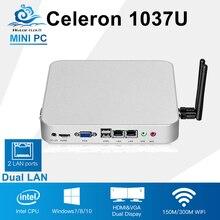 Мини-ПК Celeron 1037U двойной Gigabit LAN без вентилятора в Computador Мини рабочего неттоп Windows 10 Linux офис промышленных мини-компьютер