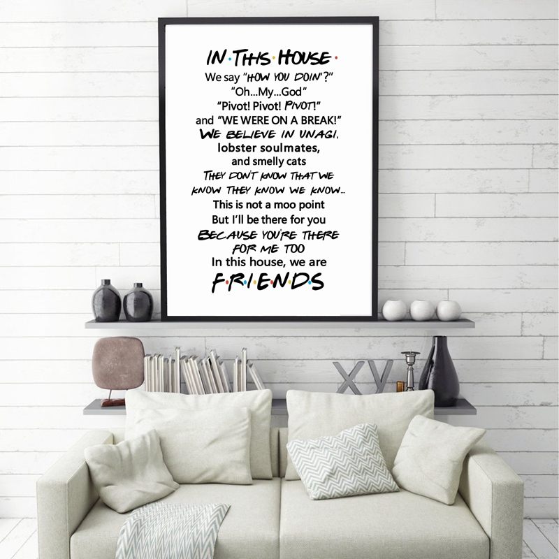 Friends Quotes TV Poster Friends Tv Show In This House Print Funny Quote Bedroom Poster Joey Tribbiani Rachel Canvas Painting