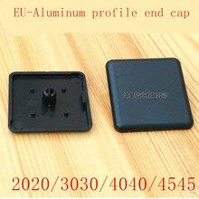 Шт. 10 шт. алюминиевый профиль Торцевая крышка 2020 4545 4040 3030 пластик Торцевая крышка накладка черный для ЕС алюминиевый профиль