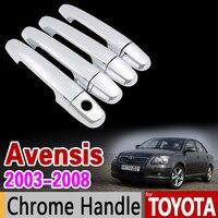 Para Toyota Avensis 2003-2008 cubierta cromada de manija de puerta set de molduras T250 T25 2004  2005  2006  2007 de estilo de coche