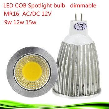 50X Super Bright Lampada LED Spotlight MR16 12 V COB 9 วัตต์ 12 วัตต์ 15 วัตต์หลอดไฟ LED WarmCool LED สีขาว