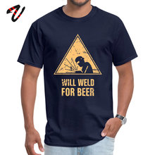 Mens T-Shirt Will Weld For Beer Funny Tops & Tees 100% Cosplay Fabric O Neck Short Lil Pump Design T-shirts Labor Day