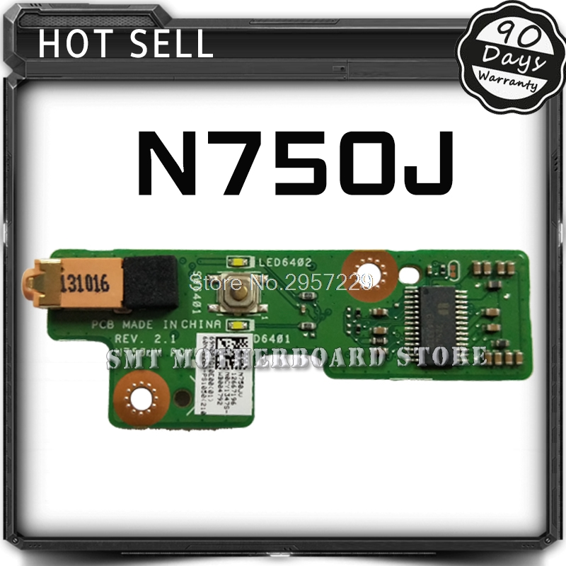 Original For ASUS N750J N750JK N750JN N750JV N750JA Power Button Board Switch Button Switch Small Board LED Board Tested