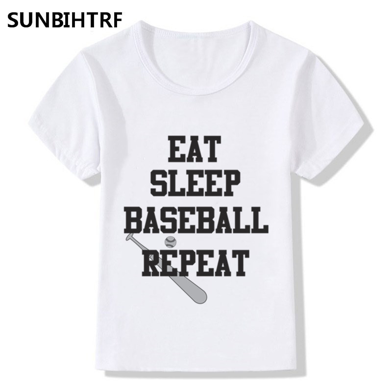 Qualified 2018 Eat Sleep Baseball Repeat Printing Funny T-shirts For Children Boys And Girls Summer Tees Short Sleeve Baby Clothes Lustrous Surface